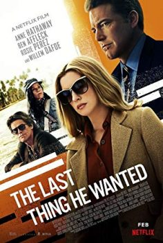 The Last Thing He Wanted izle