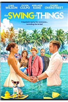 The Swing of Things izle
