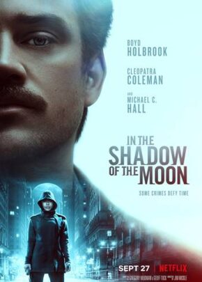 in the shadow of the moon izle